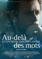 Au-delà des mots, le cinéma de Joachim Lafosse